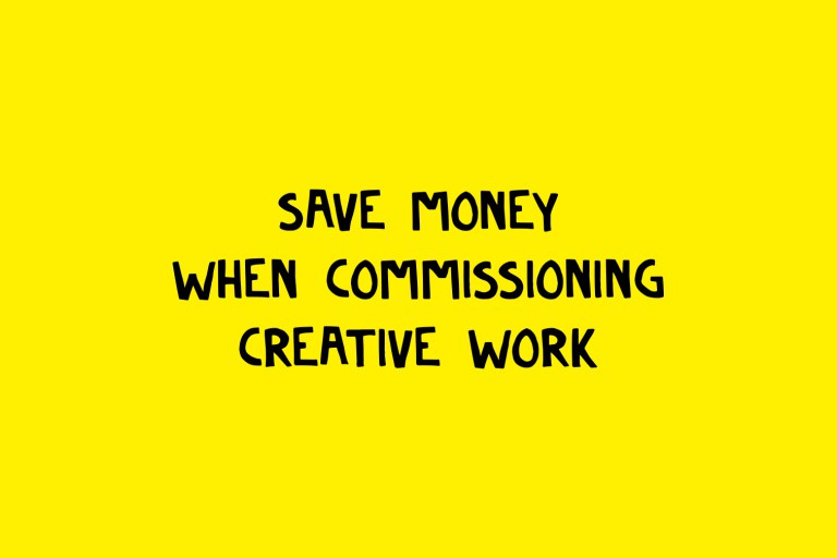 How to save money when commissioning creative work