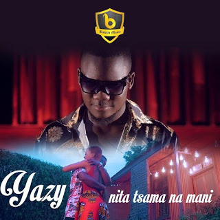 Yazy - Ni Tsama Na Mani (2019)