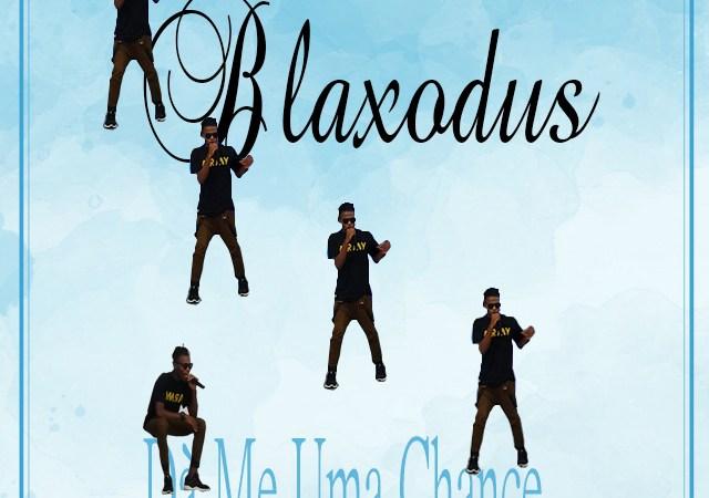 Blaxodus - Da Me Uma Chance (2020)