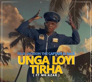 Felix Jackson - Unga Loyi Tirha feat. Mr Azar