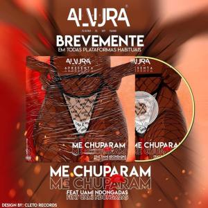 Alvura - Me Chuparam (ft. Uami Ndongadas)