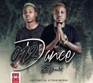 Caltonic SA & Team Mosha - 012 Dance EP