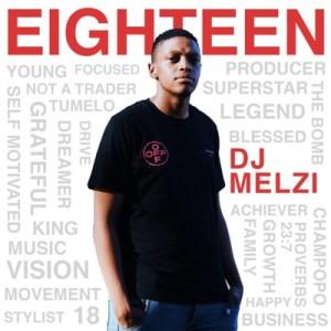 DJ Melzi - Eighteen (ALBUM)