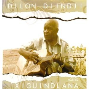 Dilon Djindji - Xiguindlana (Acústico) (Album)