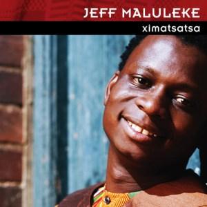 Jeff Maluleke - Ximatsatsa (Album)