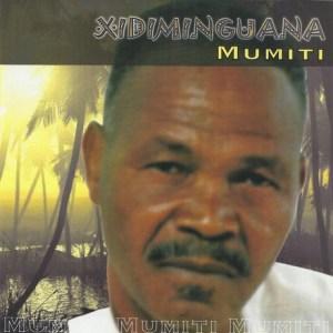 Xidiminguana - Mumiti (Album)