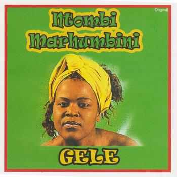 Ntombi Marhumbini - Gele (Album)