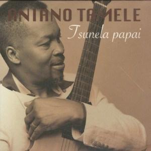 Aniano Tamele - Tsunela Papai (Album)