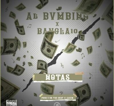 Al Bvmbino e Bangla10 - Notas