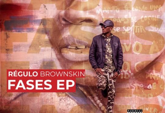 Régulo Brown Skin - É Assim Que Eu Mostro (feat. Scoco Boy)