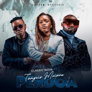 Classic Nova - Perdoa (feat. Tamyris Moiane)
