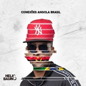 Hélio Baiano - Sou Mais Eu (feat. Young Double)