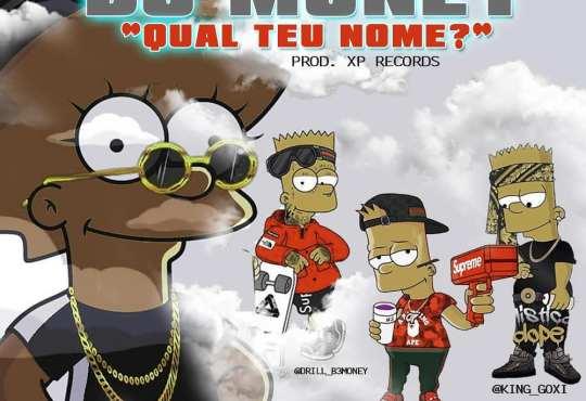 B3 Money - Qual teu Nome