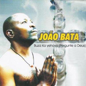 João Bata - Buza Ka Yehova (Pergunte a Deus) (Album)