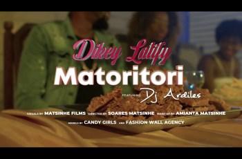 Dikey Latify - Matoritori (feat. Dj Ardiles)