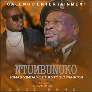 Jonas Vimbane - Ntumbunuko (feat. António Marcos)