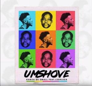Kabza De Small – Umshove ft. Leehleza