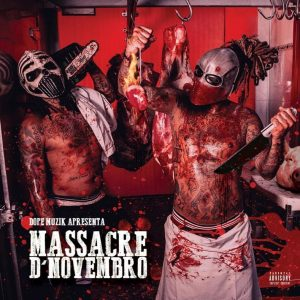 NGA e Monsta - Massacre De Novembro (Mixtape)