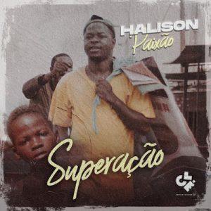 Halison Paixão - Superação