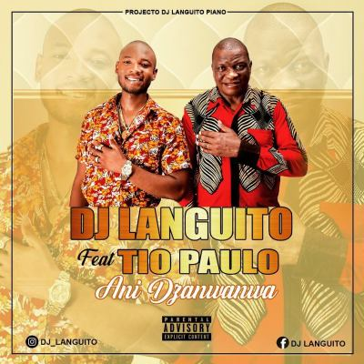 Dj Languito – Dzanwanwa (feat. Tio Paulo)