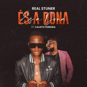Real Stuner - És a Dona (feat. Calisto Ferreira)