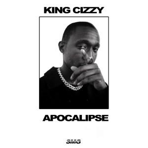 King Cizzy - Apocalipse (feat. Maluke Cefa & Djimetta)