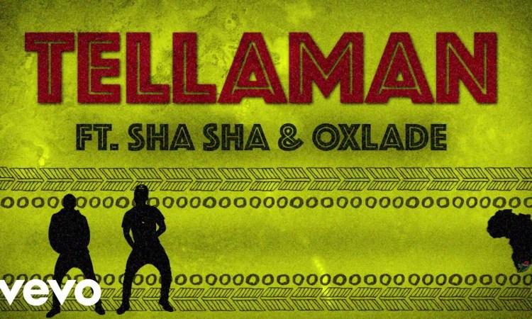 Tellaman - Overdue (feat. Sha Sha & Oxlade)