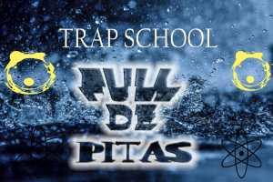 Trap School HSs - Full de Pitas Nessa Boda(Remix)