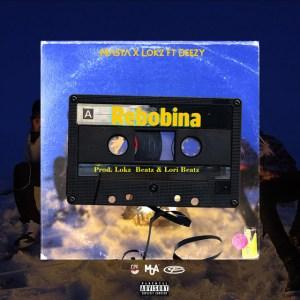 Masta e Lokz - Rebobina (feat. Deezy)