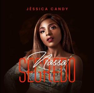 Jéssica Candy - Nosso Segredo