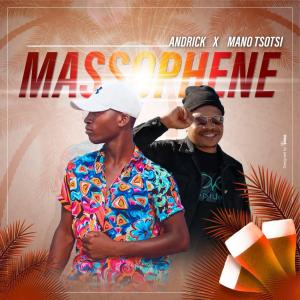 Andrick e Mano Tsotsi - Massopheni