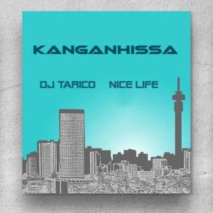 DJ Tarico e Nice Life - Kanganhissa