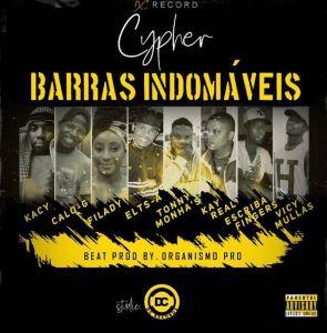 Kacy, Calo-G, Filady, Elts-A, Tonny Monhas, Kay Real, Escriba Fingers, Vicy & Mullas - Barras Indomáveis (Cypher)