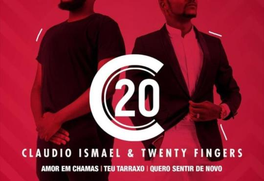 Cláudio Ismael e Twenty Fingers - C20 (EP) 2020