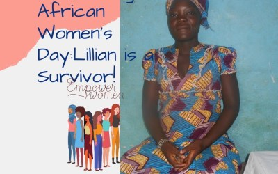 Celebrating African Women's Day:  Lillian is a Survivor!