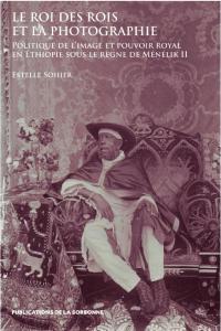 Un Grand Politique, S. M. LEmpereur Menelik II, Roi Des
