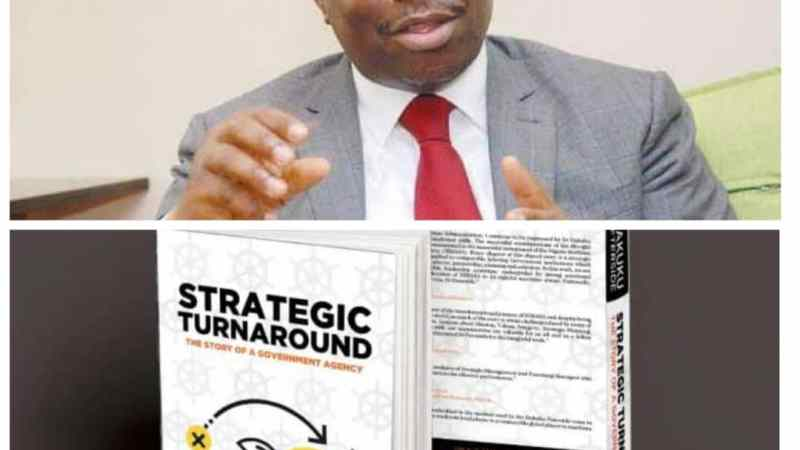 "Dakuku's Book on ""Strategic Turnaround"": A Milestone of a World-Class Leadership Material"