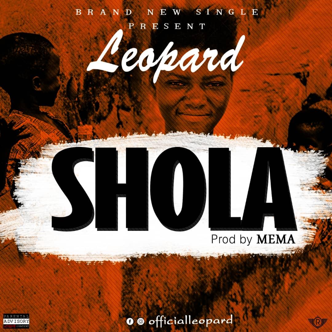 Music] Leopard – Shola (Prod  Mema) » Africa Vibez