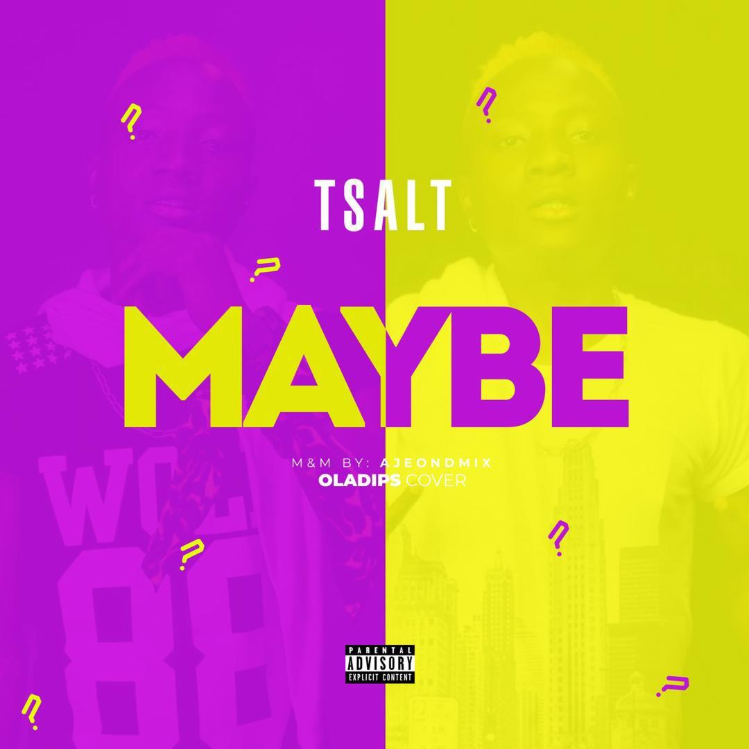 Music] Tsalt – Maybe (Cover)
