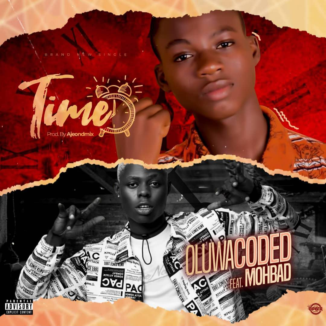 [Music] Oluwacoded Ft. Mohbad – Time thumbnail