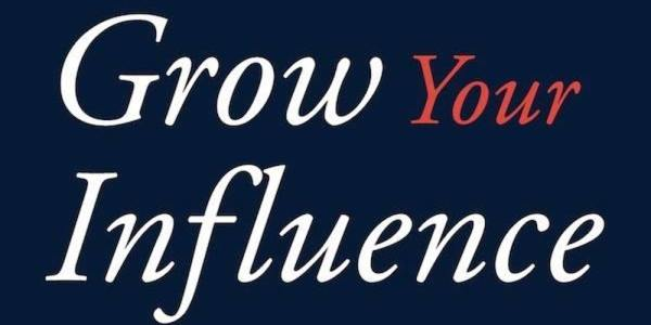influencer marketing tip: focus on growing your influence