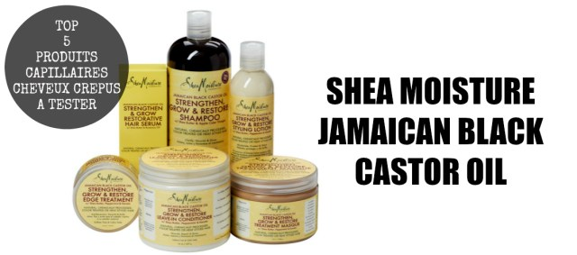 top-5-produits-capillaires-cheveux-afros-crepus-kinky-natural-hair-a-tester-absolument-incontournable-routine-capillaire-naturalista-aventure-SHEA-MOISTURE-JAMAICAN-BLACK-CASTOR-OIL-afrolifedechacha