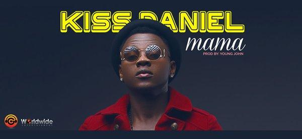 Kiss Daniel - Mama
