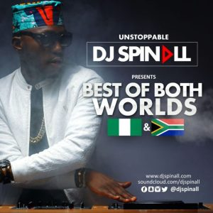 DJ Spinall-Best Of Both Worlds