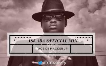 DJ_Hacker_Jp_-_Iskaba_Official_Mix-Afromixx