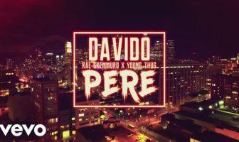 Davido Pere Video ft. Rae Sremmurd & Young Thug