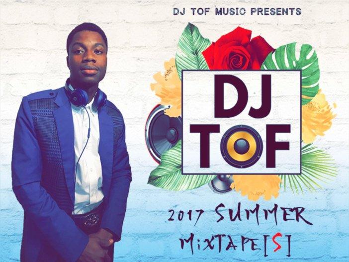 DJ Tof Summer 2017 Mixtape