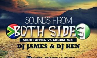 DJ James & DJ Ken - Sounds From Both Sides (South Africa Vs Nigeria)