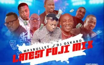 DJ Oskabo - Latest Fuji DJ Mix 2018