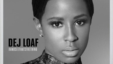 DeJ Loaf Ft. Future - Hey There